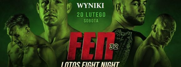 ⭐️FEN 32: LOTOS Fight Night – Wyniki Gali⭐️