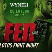 ⭐️FEN 32: LOTOS Fight Night – Wyniki Gali⭐️