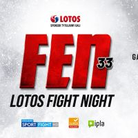 ⭐️FEN 33: LOTOS Fight Night – Wyniki Gali⭐️